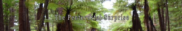 The Pentecostal Surprise