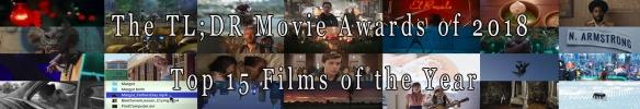 Top 15 Films of 2018.